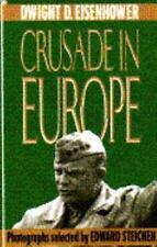 Crusade In Europe by Eisenhower, Dwight D.