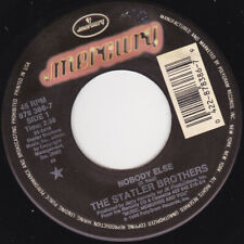 """THE STATLER BROTHERS - Nobody Else  7"""" 45"""