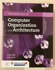 The Essentials of Computer Organization and Architecture Enhanced 4th edition