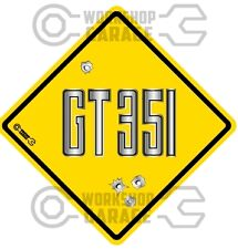 FORD FALCON XB GT 351 - METAL TEXT  - Bullet Hole Road Sign Sticker #39