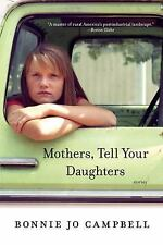 MOTHERS, TELL YOUR DAUGHTERS - CAMPBELL, BONNIE JO - NEW PAPERBACK BOOK