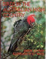BIRDS IN THE AUSTRALIAN HIGH COUNTRY- HC/DJ, 1976- H. J. FRITH, B. T. WATTS