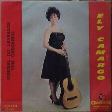 """ELY CAMARGO 1967 """"Vem Chegando/Funeral Do Lavrador"""" Folk 7"""" PS BRAZIL 45 HEAR"""
