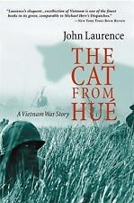 The Cat from Hue: A Vietnam War Story, John Laurence, 1586481606, Book, Acceptab