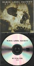 Black Label Society - My Dying Time - Rare Radio Promotional CD Single - 1224