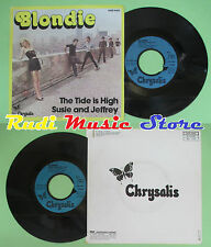 LP 45 7'' BLONDIE The tide is high Susie and jeffrey 1980 france no cd mc dvd