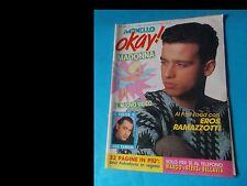 IL MONELLO OKEY nr. 6 del 1990 (ed. Universo - cover EROS RAMAZZOTTI + poster)