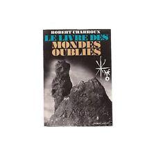 LE LIVRE DES MONDES OUBLIES de Robert Charroux 1971