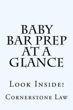 Baby Bar Prep at a Glance : Look Inside! by Cornerstone Law (2014, Paperback,...