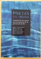 Poetas sin Tregua  Compilacion de la generacion del 80  Puerto Rico 2006