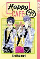 Happy Cafe: v. 3 by Kou Matsuzuki 2010 TokyoPop Manga English