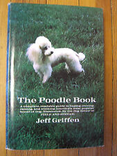 The Poodle Book by Jeff Griffen- Doublesday & Co.- 1968