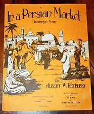 PARTITION KETELBEY In a Persian Market Intermezzo Scene ill. MAC 1924