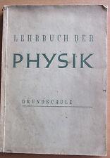 Lehrbuch Physik Grundschule 6-8. Klasse 1946 Experimente praktische Anwendung