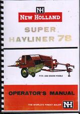 "New Holland ""Super Hayliner 78"" Baler Operator Instruction Manual Book"