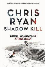 Chris Ryan - Shadow Kill *NEW*  + FREE P&P