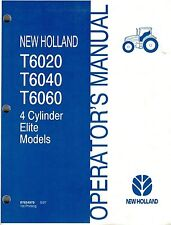 "NEW HOLLAND  T6020 T6040  T6060 TRACTOR OPERATOR'S  MANUAL ""NEW"""