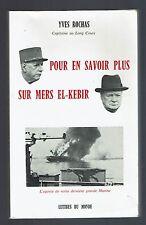 POUR EN SAVOIR PLUS SUR MERS EL-KEBIR  YVES ROCHAS  LETTRES DU MONDE  1993