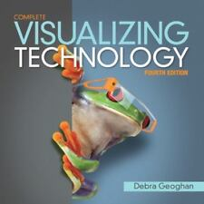 Visualizing Technology Complete by Debra Geoghan; Gary Alan Ruse