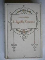 L'appello sovranoArdel EnricoSalani1930romanzo rosa amore libro cartonato 44