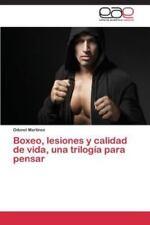 Boxeo, Lesiones y Calidad de Vida, una Trilogia para...