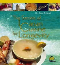 The Secrets of Icarian Cusine for Longevity (2014, Paperback)