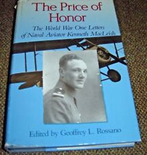 The Price of Honor : The World War One Letters of Naval Aviator Kenneth Macleish
