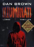 Brown, D.: Illuminati/illustr. A. von Dan Brown (2005, Gebundene Ausgabe)