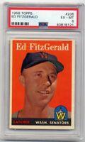 1958 Topps ED FITZGERALD #236 Card Washington Senators - Graded PSA 6 EX-MT 58