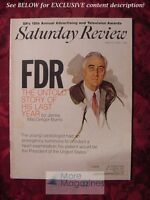 Saturday Review April 11 1970 FDR JAMES MACGREGOR BURNS WALTER B. KERR