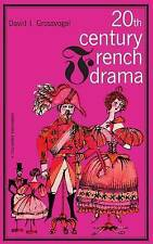 Twentieth Century French Drama, Grossvogel, David, Very Good Book