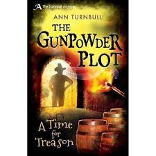 The Gunpowder Plot: A Time for Treason by Ann Turnbull (Paperback, 2014)