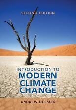 Introduction to Modern Climate Change by Andrew Dessler (2015, Paperback)