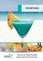 COCKTAILS klassische und beliebte Cocktails geeignet für Thermomix TM5 Drinks