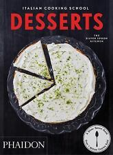 Desserts. Italian cooking school [Cucina] The Silver Spoon Kitchen Good