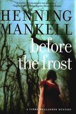 Before The Frost: A Linda Wallander Mystery (Kurt Wallander Mysteries) - Good -