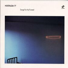 Nostalgia 77 - Songs For My Funeral [CD]