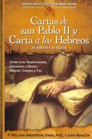Cartas de san Pablo II y carta a los hebreos, Paperback by Anderson, P. Willi...