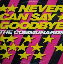 The Communards - Never Can Say Goodbye - Vinyl Maxi 45T