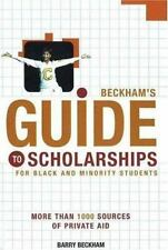 Beckham's Guide to Scholarships: For Black and Minority Students-ExLibrary
