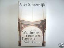 PETER SLOTERDIJK IM WELTINNENRAUM DES KAPITALS SUHRKAMP