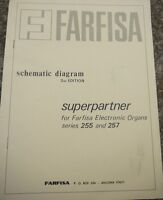 Farfisa Organ Schematic diagrams 2nd edition Superpartner Series 255 and 257