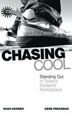 Chasing Cool: Standing Out in Today's Cluttered Marketplace-ExLibrary