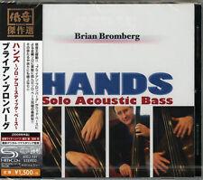 BRIAN BROMBERG-HANDS-JAPAN SHM-CD C94