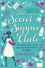The Secret Supper Club by Bate, Dana, Good Used Book (Paperback) FREE & FAST Del