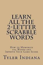 Learn All the 2-Letter Scrabble Words : How to Memorize 105 Words to Improve...