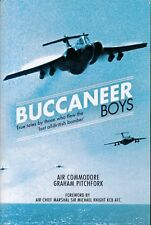 Buccaneer Boys - True Tales by those who flew the 'Last all-British Bomber - New