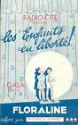 Les enfants en liberté!/Radio Cité/Gala de la Floraline/Programme/1938