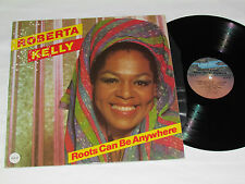 ROBERTA KELLY Roots Can Be Anywhere LP 1981 Unidisc Records Canada Vinyl VG/VG