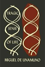 The Tragic Sense of Life in Men and in Peoples by Miguel de Unamuno (2013,...